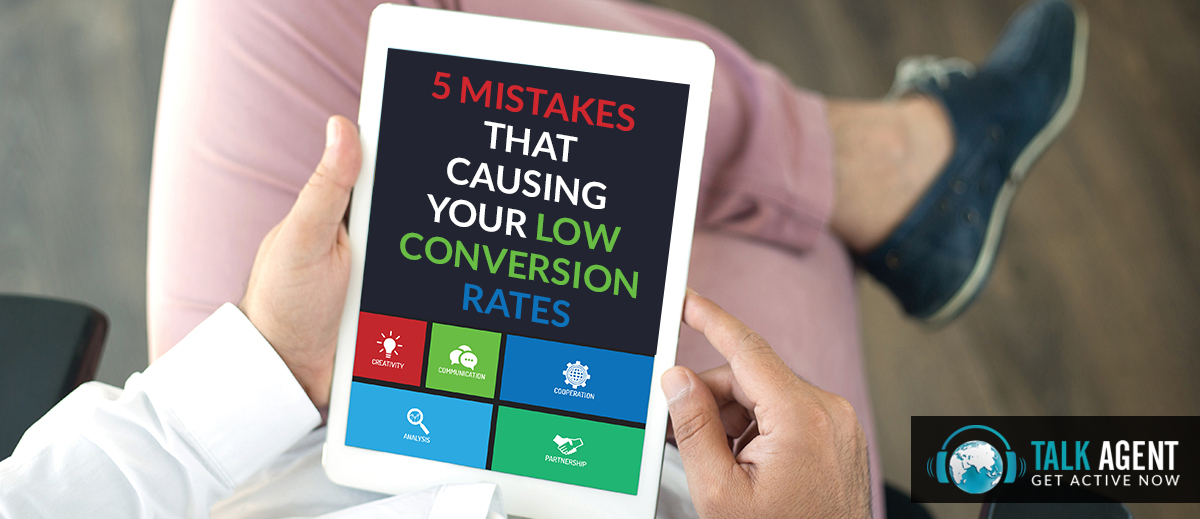 5 Mistakes That Causing Your Low Conversion Rate