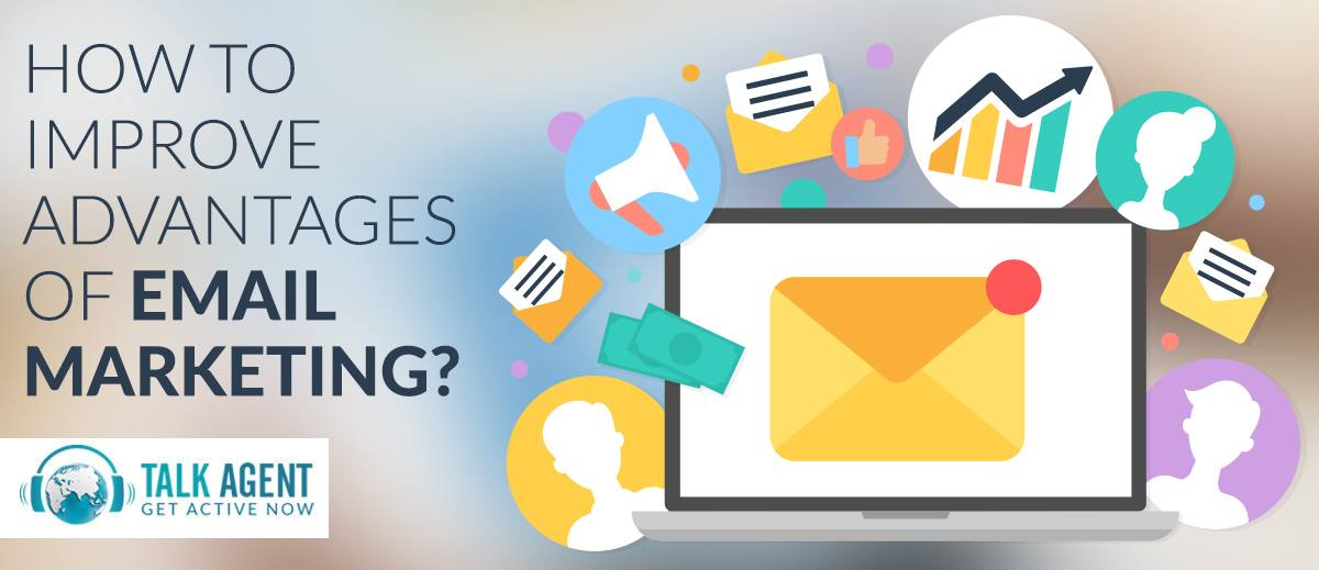 How to improve advantages of email marketing?