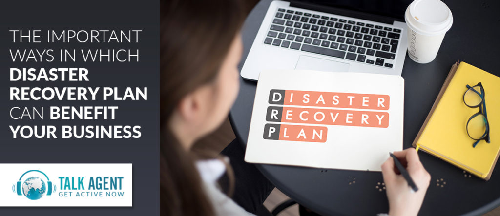 The Ways in Which Disaster Recovery Plan Can Benefit Your Business