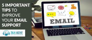 Five Important Tips To Improve Your Email Support