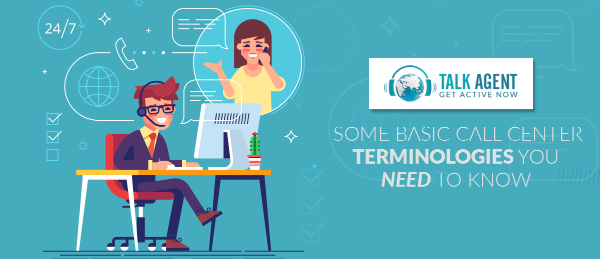 Some Basic Call Center Terminologies You Need To Know