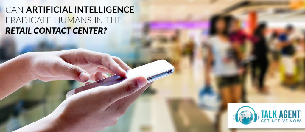 Can Artificial Intelligence Eradicate Humans In Contact Center?