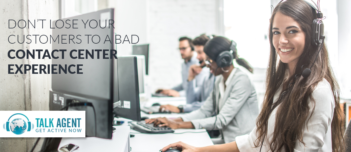 Don't Lose Your Customers To A Bad Contact Center Experience