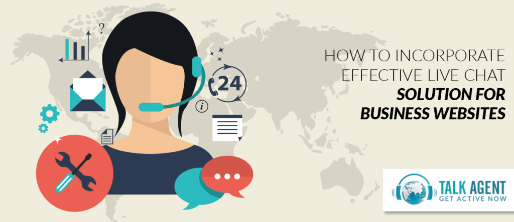 How To Incorporate Effective Live Chat For Business Websites